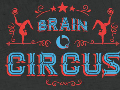 Brain Circus - Privat Party